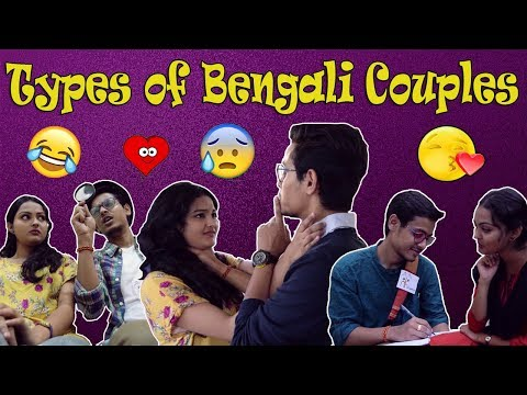 Types of Bengali Couples|Bangla New Funny Video 2018|The Bong Guy