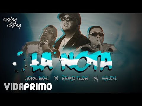 La Nota - Jory Boy ft Ñengo Flow, Maldy