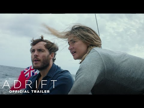 Adrift | Official Trailer | Own It Now on Digital HD, Blu-Ray & DVD
