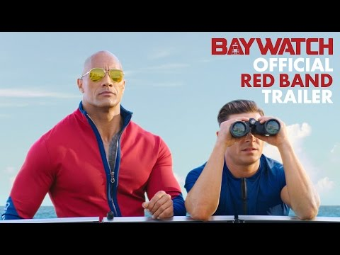 Baywatch (Red Band Trailer)