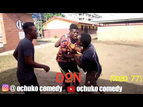 Ochuko comedy you wan fight my brother abi