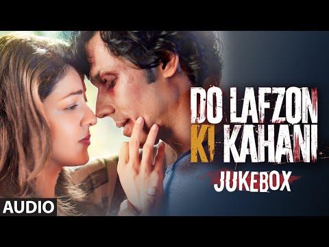 DO LAFZON KI KAHANI JUKEBOX (Audio) | Randeep Hooda, Kajal Aggarwal | T-Series