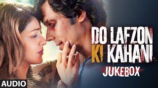 DO LAFZON KI KAHANI Full Audio JUKEBOX  Randeep Hooda Kajal Aggarwal