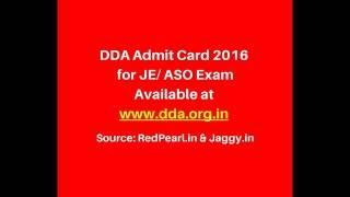 DDA Admit Card 2016:https://redpearl.in/admit-card/dda-admit-card-2016-for-je-aso-exam-available-at-www-dda-org-in Delhi Development Authority will soon cond...