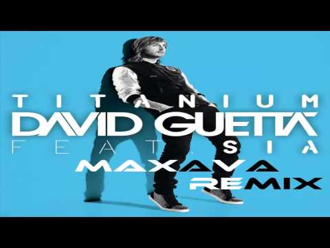 Titanium Maxava Club Remix / David Guetta Feat Sia