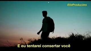 Coldplay - Fix You (Tradução_Legendado)