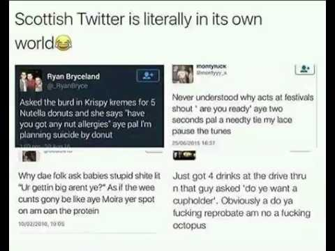 Scottish Tweets (as Read By A Glaswegian)