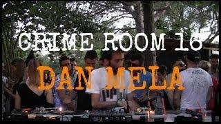 Dan Mela - Live @ Crime Room 16 2014