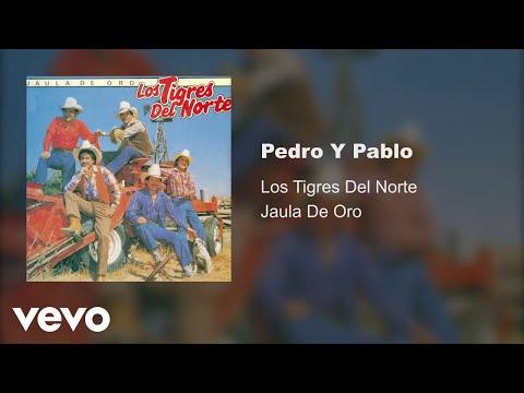 Los Tigres Del Norte - Pedro Y Pablo (Audio)