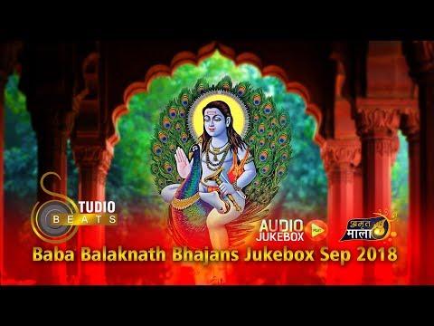 Video Top Baba Balaknath Bhajans | Audio Jukebox  Sep 2018 | Studio Beats Records download in MP3, 3GP, MP4, WEBM, AVI, FLV January 2017