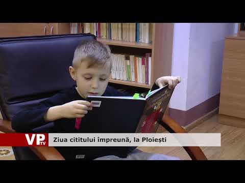 Ziua cititului împreună, la Ploiești