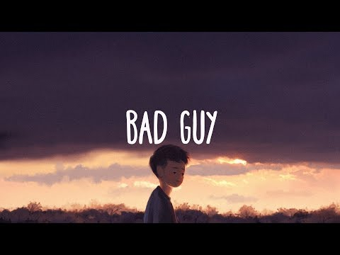 Billie Eilish ~ Bad Guy (Lyrics) - Thời lượng: 3:15.