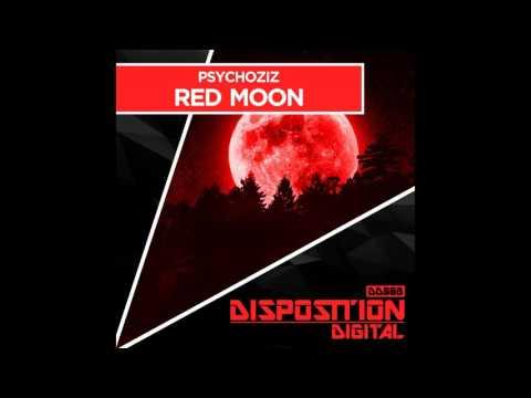 Psychoziz - Red Moon (Original Mix) [Disposition Digital]