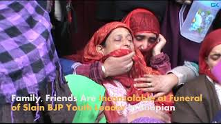 Video Family, Friends Are Inconsolable at Funeral of Slain BJP Youth Leader in Shopian MP3, 3GP, MP4, WEBM, AVI, FLV April 2018