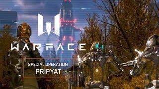 Video Warface - Special Operation Pripyat MP3, 3GP, MP4, WEBM, AVI, FLV Juli 2018