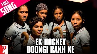 Ek Hockey Doongi Rakh Ke - Chak De India - Remix Video