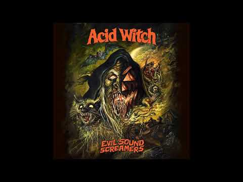 ACID WITCH - evil sound screamers - GATEFOLD LP 2018 - (Hell's Headbangers Rec)