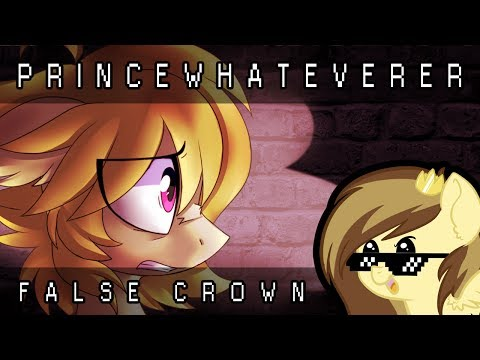 PrinceWhateverer - False Crown (Ft. Sable) (CT - Prince Lionel)