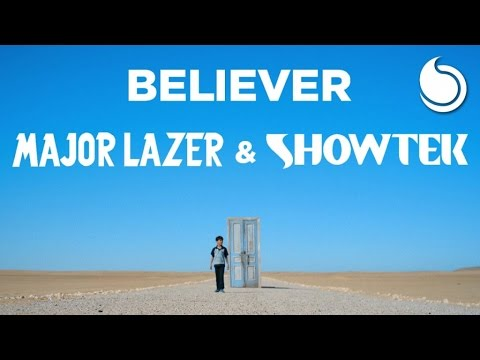 Major Lazer & Showtek - Believer [2017]