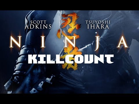 Ninja (2009) Scott Adkins & Tsuyoshi Ihara killcount