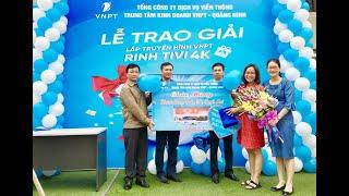 """VNPT Quảng Ninh: Trao thưởng đợt 1 chương trình """"Lắp truyền hình - Rinh tivi khủng"""""""