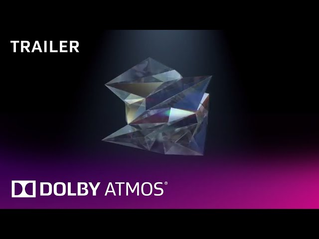 Dolby Atmos Unfold trailer (30s)