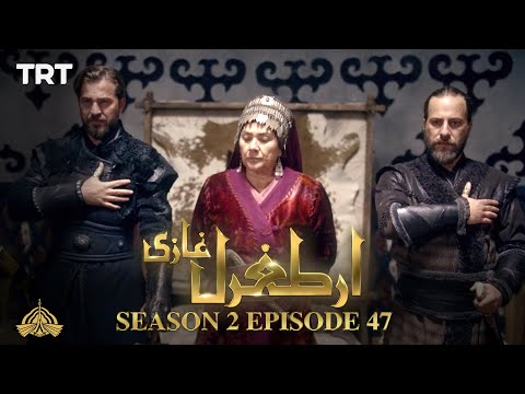 Ertugrul Ghazi Urdu | Episode 47| Season 2