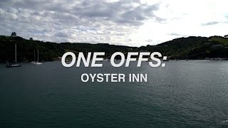One Offs: Oyster Inn