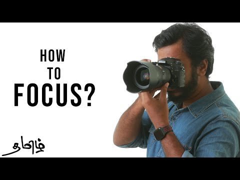 உங்களுக்கு புகைப்படம் எடுக்க தெரியவில்லையா ? How to Focus in DSLR Camera | Photography in Tamil | Learn photography in tamil