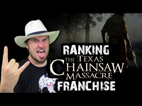 Ranking The Texas Chainsaw Massacre Franchise