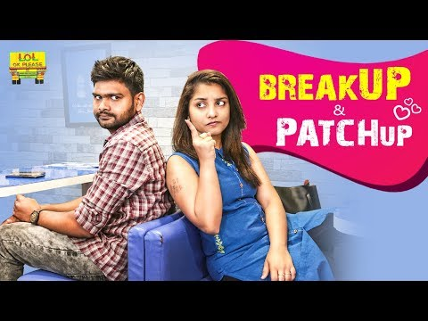 Breakup & Patchup || Lol OK Please || Episode-67