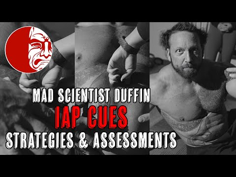 In-Depth IAP Cueing Strategies & Assessments - Mad Scientist Duffin