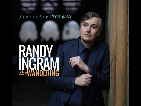 "Randy Ingram feat. Drew Gress  - ""The Wandering"" (Album Trailer)"