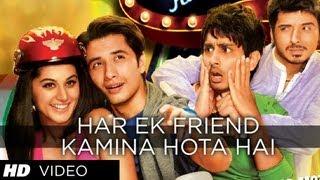 Har Ek Friend Kamina Hota Hai Video Song  Chashme Baddoor  Ali Zafar, Divyendu Sharma & Siddharth