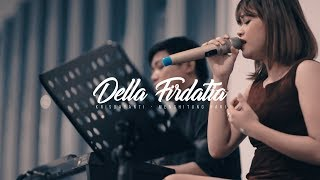 Video Anda - Menghitung Hari 2 | Cover By Della Firdatia feat. Riza MP3, 3GP, MP4, WEBM, AVI, FLV Juli 2018