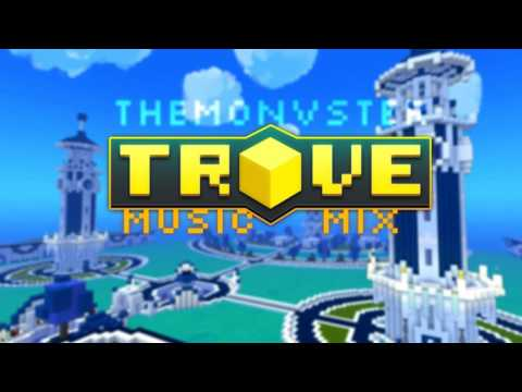 Download Trove Music Mix #1 HD Mp4 3GP Video and MP3