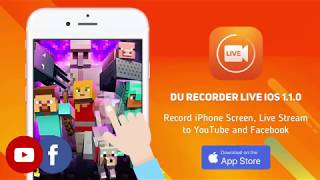 Record iPhone Screen, Live Stream iPhone Screen to YouTube & Facebook - DU Recorder IOS Update