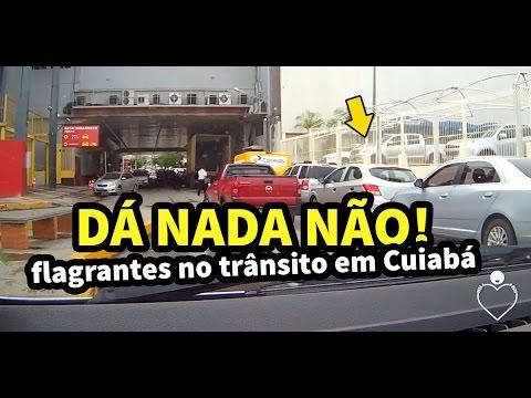 Dá Nada Não - Flagrantes no trânsito em Cuiabá