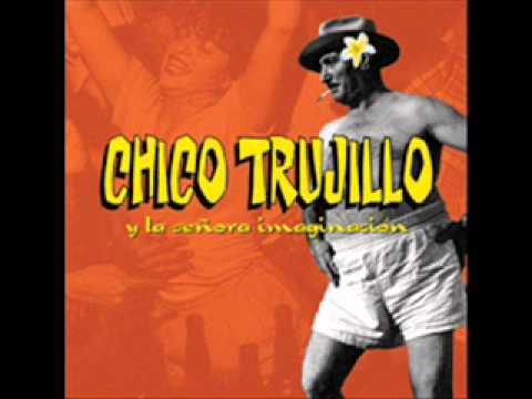 trujillo - Chico Trujillo y la señora imaginacion Album completo.