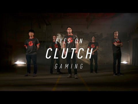 Eyes on Clutch Gaming (2018)