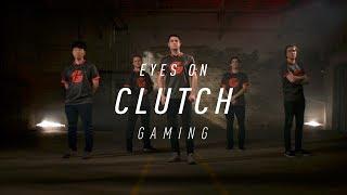Video Eyes on Clutch Gaming (2018) MP3, 3GP, MP4, WEBM, AVI, FLV Agustus 2018