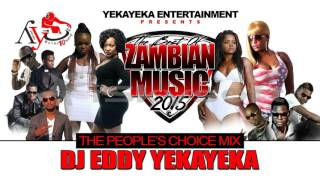 Download Lagu BEST OF ZAMBIAN MUSIC 2015 PART 2 OF 2 BY DJ EDDY YEKAYEKA Mp3