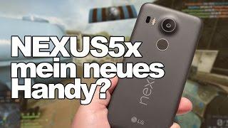 Ist das Nexus5x mein nächstes Handy?