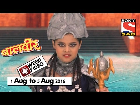 Video WeekiVideos | Baalveer | 1 August to 5 August 2016 download in MP3, 3GP, MP4, WEBM, AVI, FLV January 2017