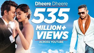 Video Dheere Dheere Se Meri Zindagi Video Song (OFFICIAL) Hrithik Roshan, Sonam Kapoor | Yo Yo Honey Singh MP3, 3GP, MP4, WEBM, AVI, FLV Agustus 2018