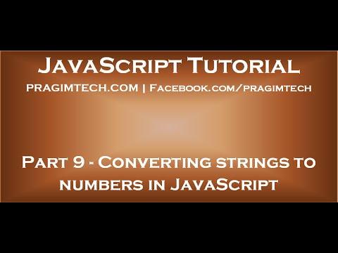 Converting strings to numbers in JavaScript