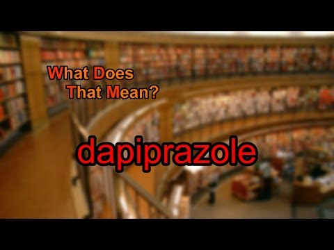 What does dapiprazole mean?