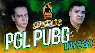#NAVIVLOG: PGL PUBG Day 2 & 3