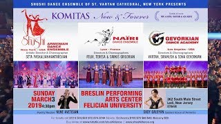 The Shushi Armenian Dance Ensemble of New York Present a Spectacular Program Dedicated to Komitas
