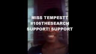 #106TheSearch#SupportVideo#MissTempestt